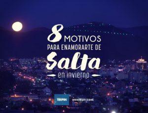 8 motivos para enamorarte de Salta