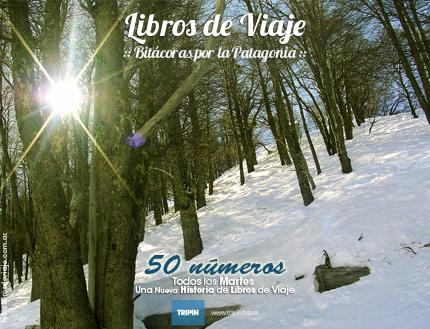 50 números de la familia que todos los martes nos hace viajar por la Patagonia: Libros de viaje edición 50!