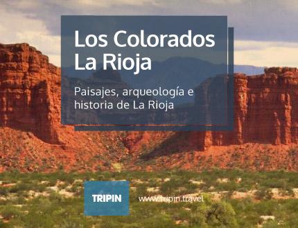 Los Colorados en La Rioja, paisajes, arqueologia e historia