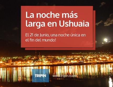 La noche mas larga en Ushuaia, Tierra del Fuego