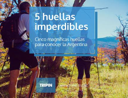Cinco huellas imperdibles de Argentina