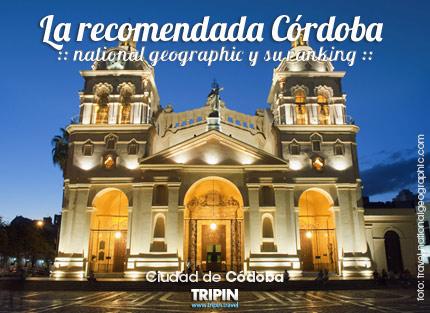 Córdoba y la recomendación de la National Geographic