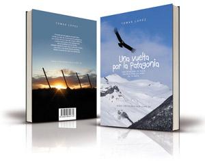 Una vuelta por la Patagonia, escrito por Tomas, niño de 10 años.