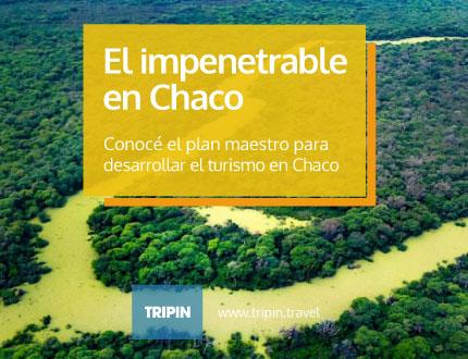 El desarrollo turístico de El Impenetrable en Chaco, el segundo bosque más grande de América del Sur