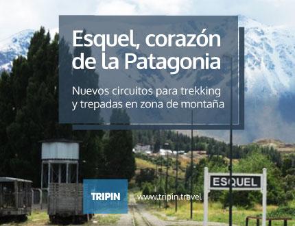 Esquel, corazón de la Patagonia, con nuevas propuestas para vivir la naturaleza