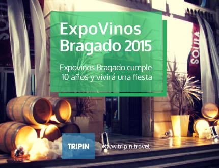 ExpoVinos Bragado cumple 10 años y festejará a lo grande!