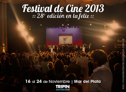 Festival de Cine 2013 en Noviembre, en la ciudad de Mar del Plata