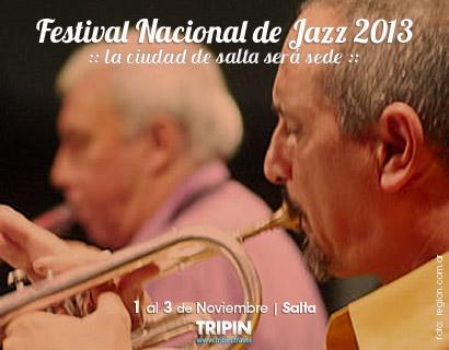 Festival de Jazz 2013 en la ciudad de Salta
