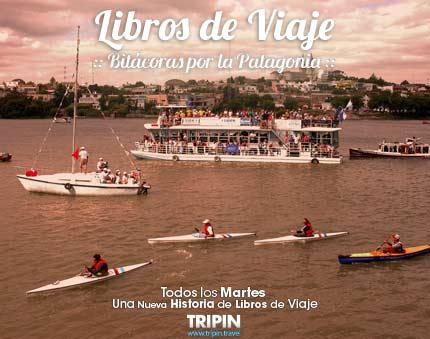 Libros de Viaje y una invitacion a vivir las fiesta patagonicas del Verano 2014