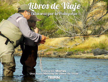 Flyfishing en la Patagonia con Libros de Viaje