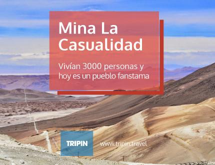 Mina La Casualidad en Salta, un lugar y una historia movilizante