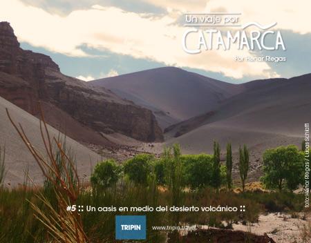 La quinta entrega de un #ViajePorCatamarca por Henar Riegas en Las Quinuas