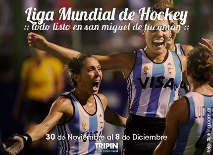 La liga mundial de hockey en Tucuman, desde el 30 de noviembre