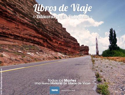 Libros de viaje en Los Altares de Chubut, uno de los monumentos naturales patagonicos