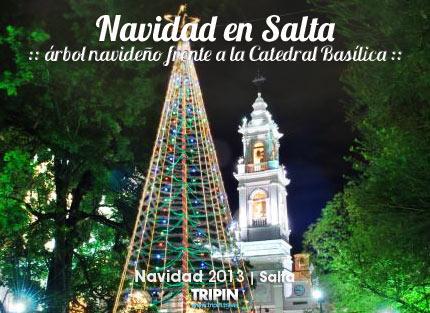 Navidad en Salta 2013 frente a la catedral basilica