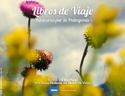 Libros de viaje en la Patagonia Argentina