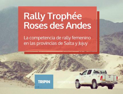 El Rally Trophée Roses des Andes mañana en Salta