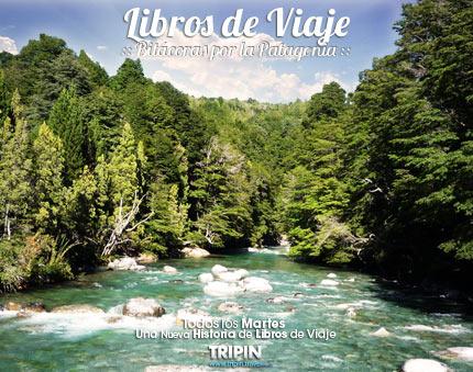 Libros de viaje en el encantador Rio Azul en El Bolsón. Una aventura de pescadores.