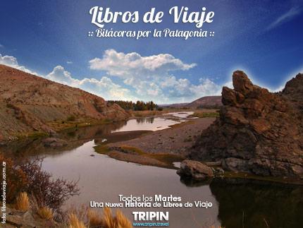 Libros de viaje, en Rio Chico, un paraiso de la Patagonia