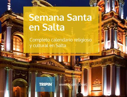 Semana Santa en Salta, con un completo calendario religioso y cutlural