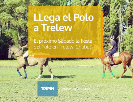 LLega el Polo a Trelew!