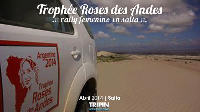 Trophee roses des andes en Salta 2014, rally femenino