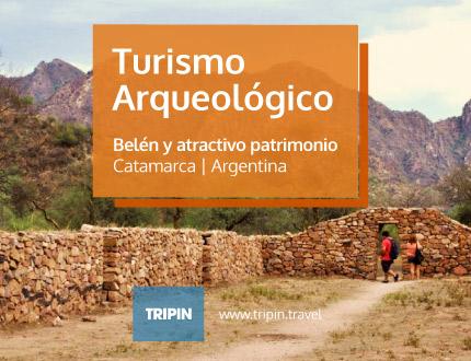 Turismo Arqueologico premium en Catamarca, Belen y un invaluable patrimonio