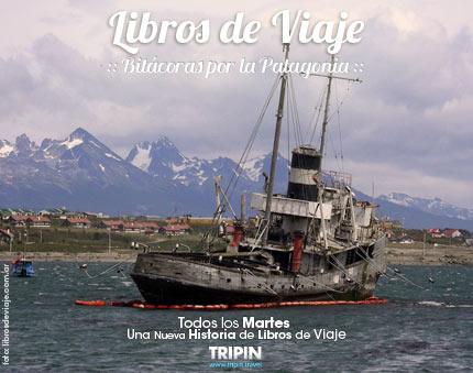 Libros de Viaje en Ushuaia, la tierra del fin del mundo