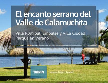La oferta en verano del encantador valle de Calamuchita en Córdoba
