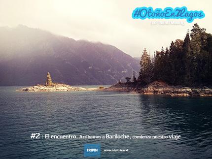 Arribamos a Bariloche, comienza nuestro viaje por el mágico #OtoñoEn7Lagos!